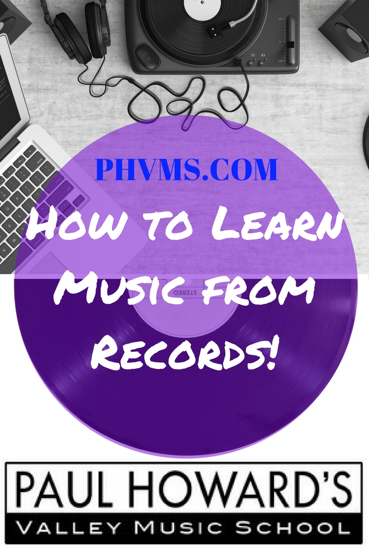 How to Learn Music From Records
